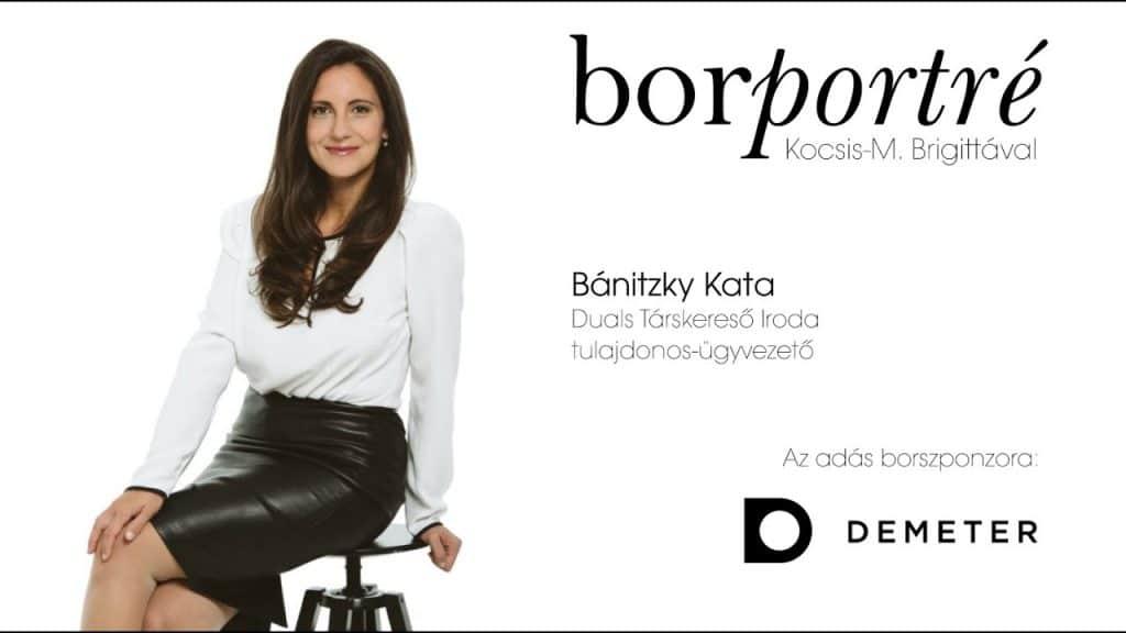 Bánitzky Kata, Duals Társkereső Iroda | BorPortré 2020-04-22
