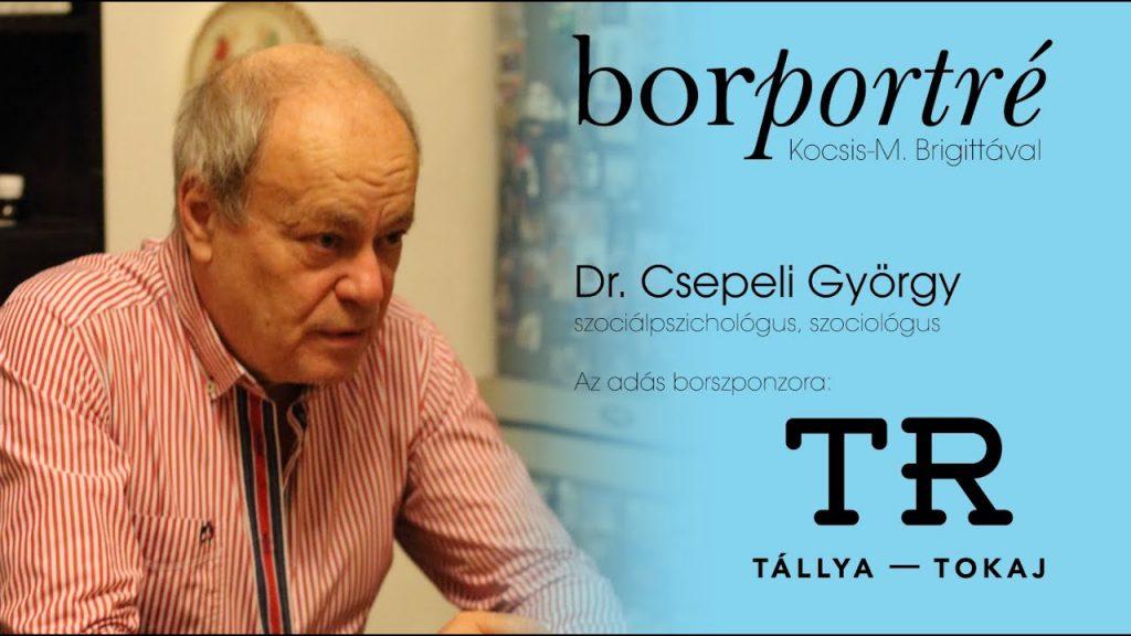 Dr. Csepeli György, szociálpszichológus   Borportré 2020-06-17