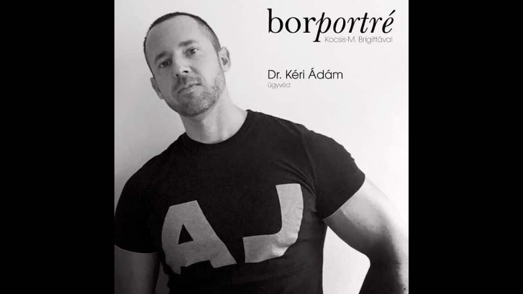 dr. Kéri Ádám, ügyvéd | BorPortré 2020-04-08