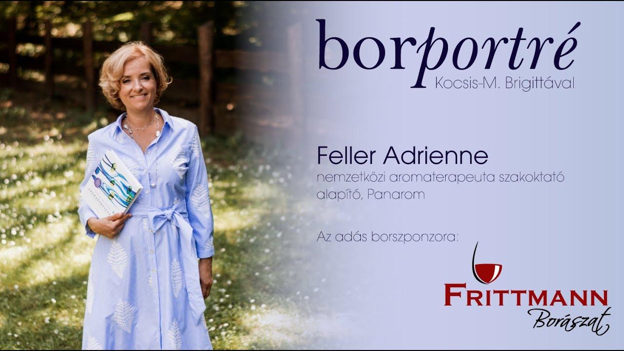 Feller Adrienne, nemzetközi auromaterapeuta szakoktató | BorPortré 2020-04-27
