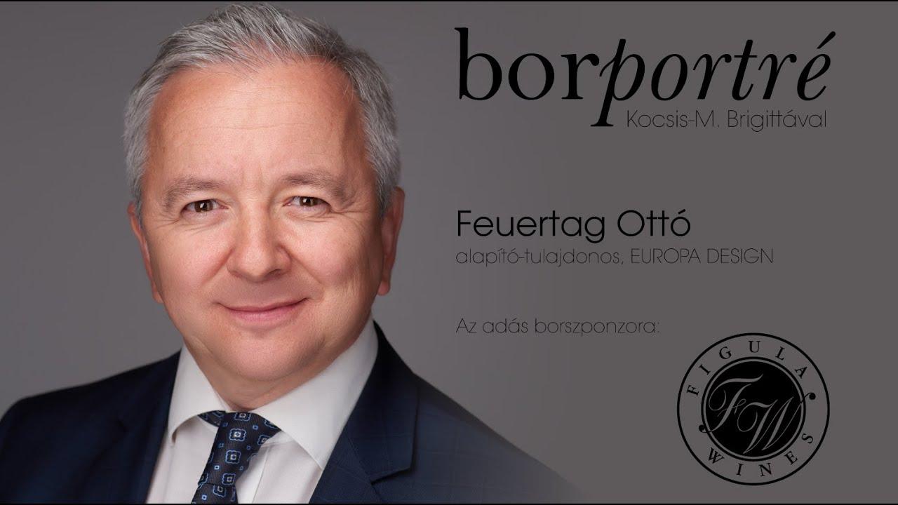 Feuertag Ottó, Europa Design | BorPortré 2020-05-06