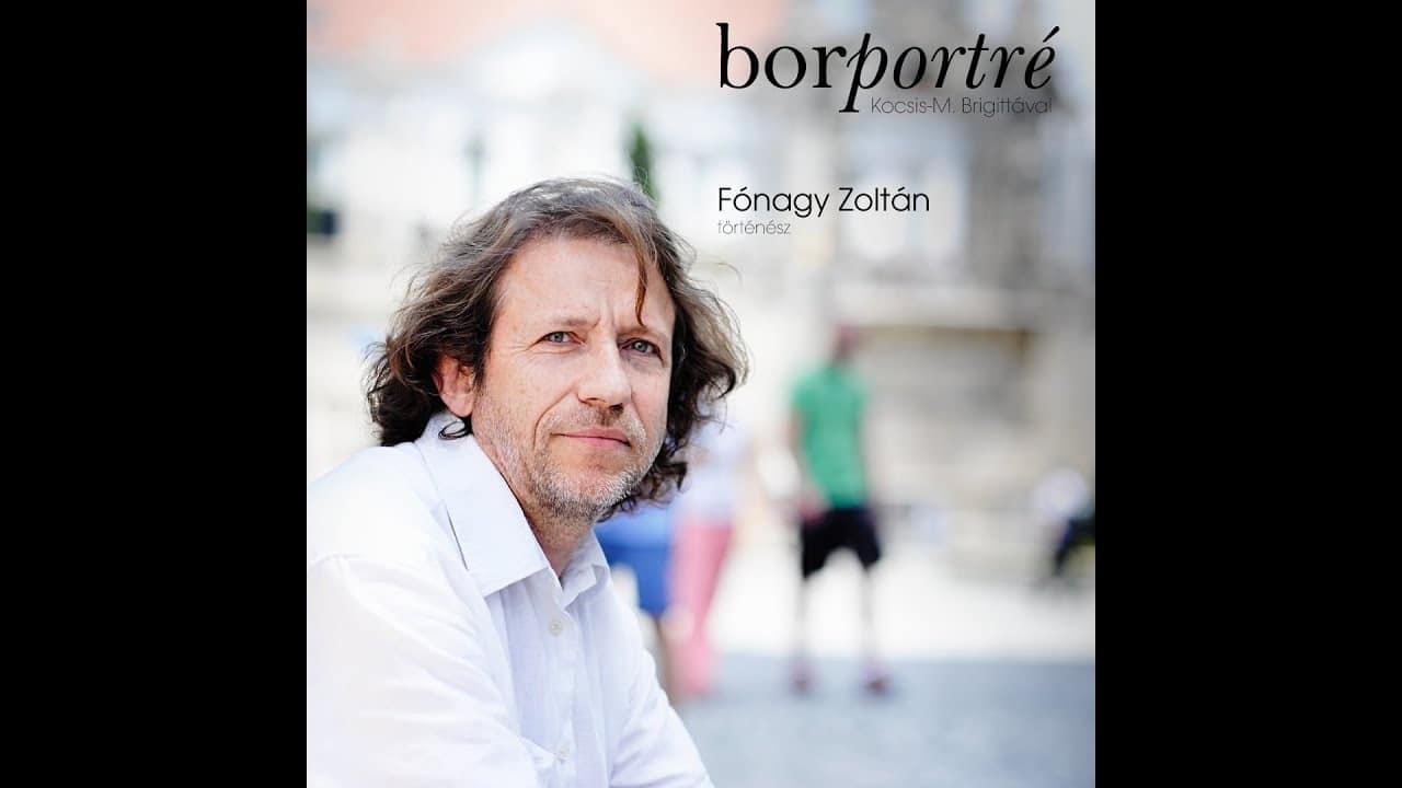 Fónagy Zoltán történész | BorPortré 2020-03-25