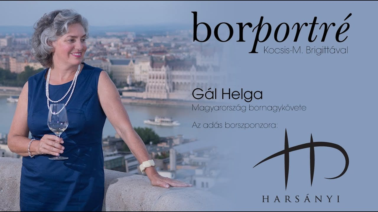 Gál Helga, Magyarország bornagykövete | BorPortré 2020-06-29