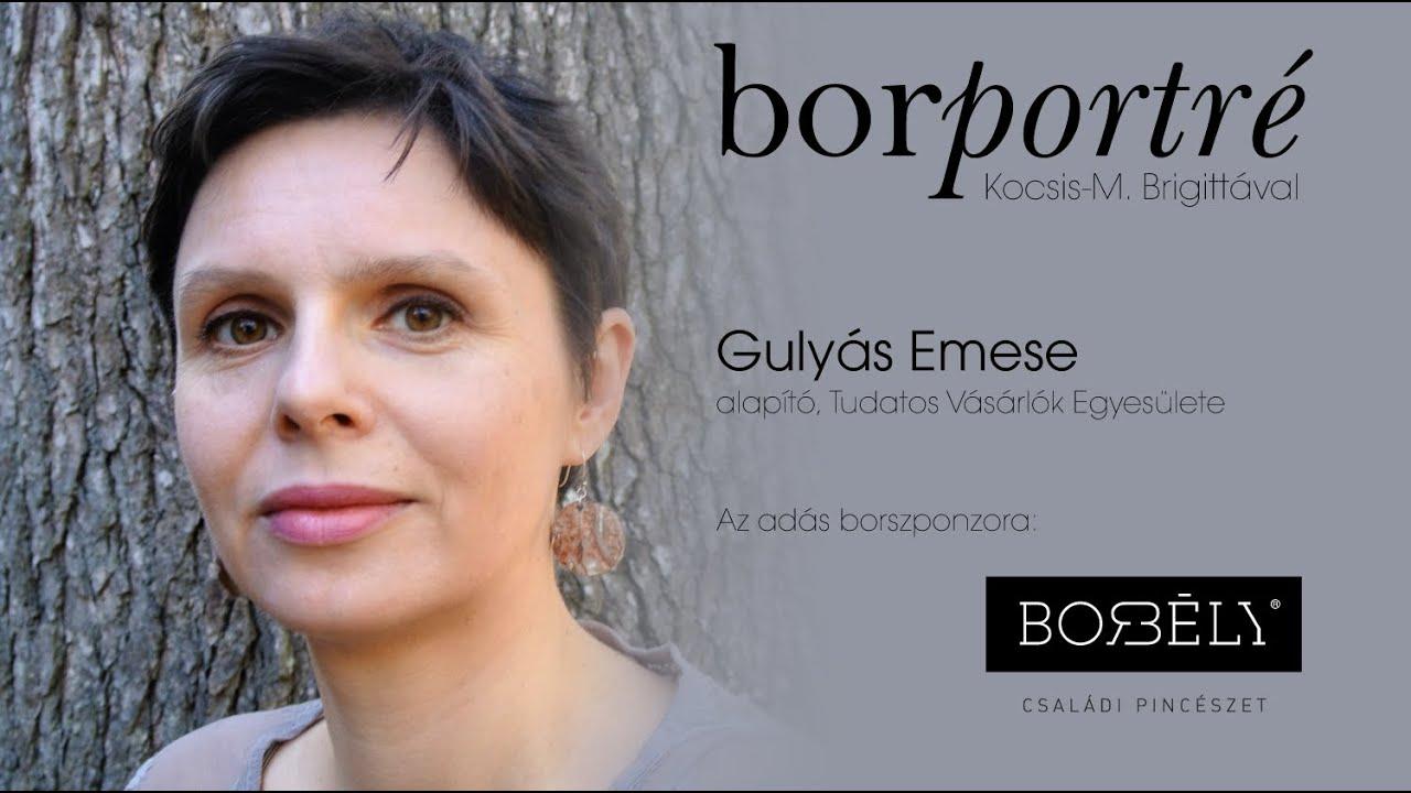 Gulyás Emese, Tudatos Vásárlók Egyesülete | BorPortré 2020-06-03