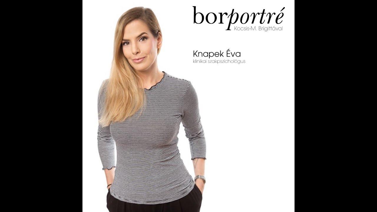 Knapek Éva klinikai szakpszichológus | BorPortré 2020-03-21