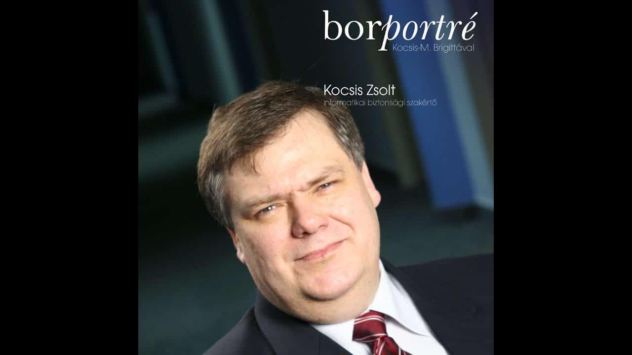 Kocsis Zsolt IT biztonsági szakértő | BorPortré 2020-03-27