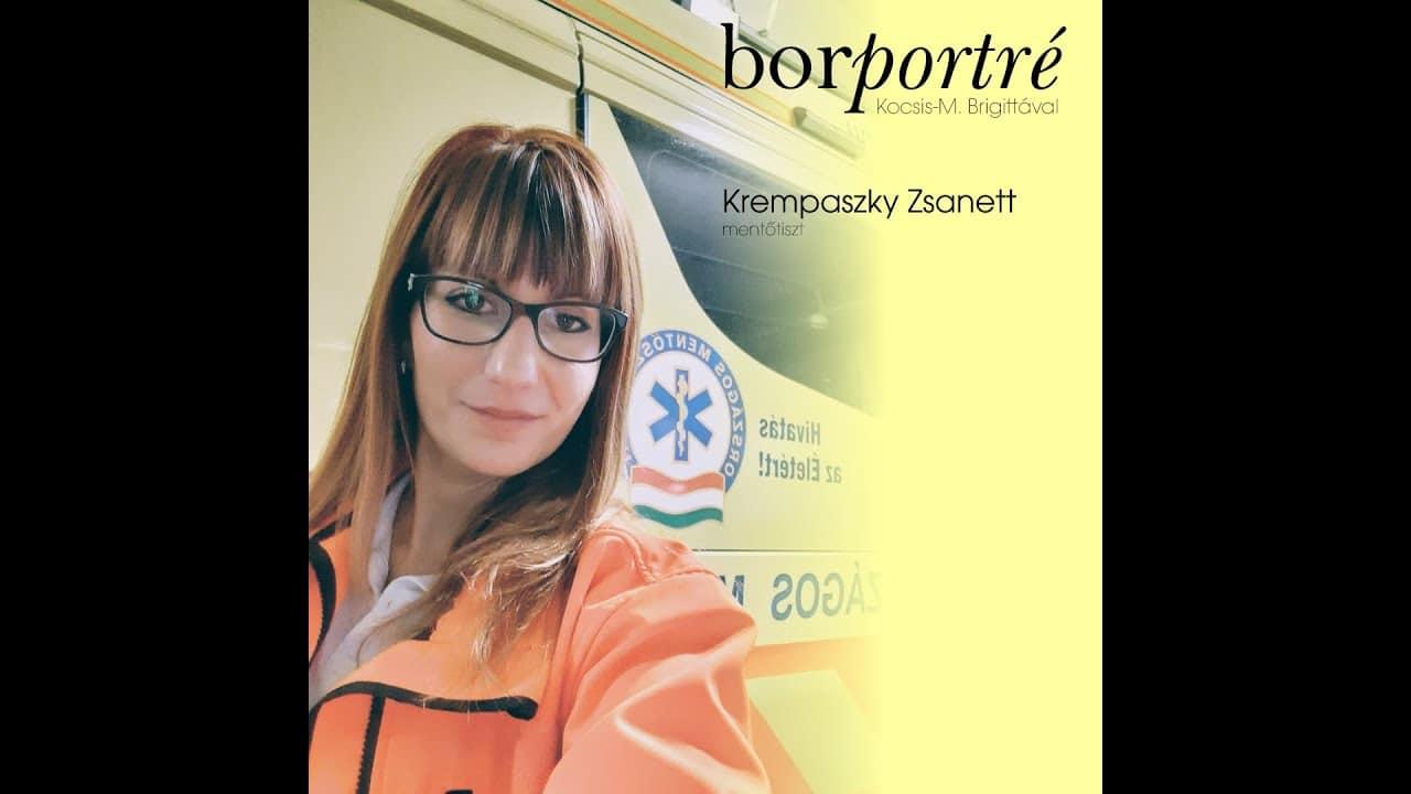 Krempaszky Zsanett, mentőtiszt | BorPortré 2020-03-28