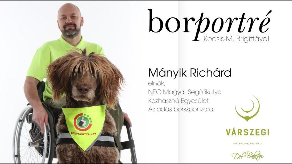 Mányik Richárd, NEO Magyar Segítőkutya Közhasznú Egyesület | BorPortré 2020-06-24