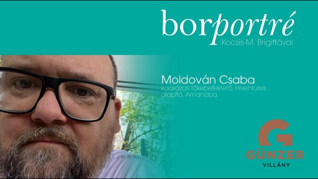 Moldován Csaba, Amanóba /Hiventures   BorPortré 2020-04-21