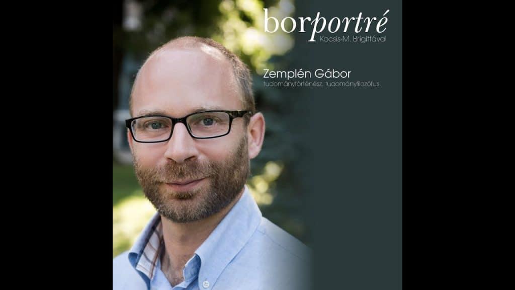Zemplén Gábor tudománytörténész, tudományfilozófus | BorPortré 2020-04-02