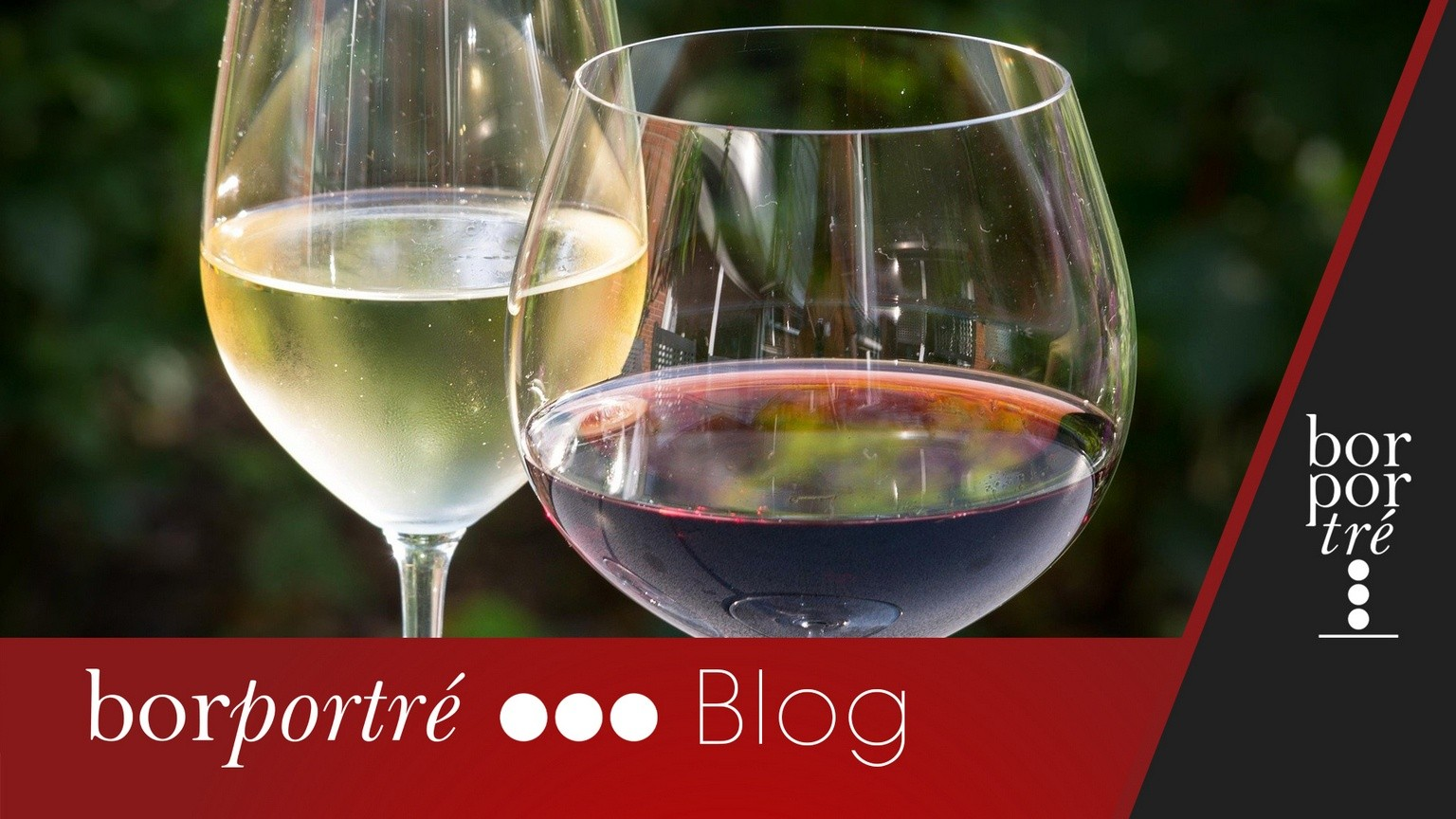 Kicsi, nagy, hosszú, öblös – borospohár 1×1 – Blog | BorPortré