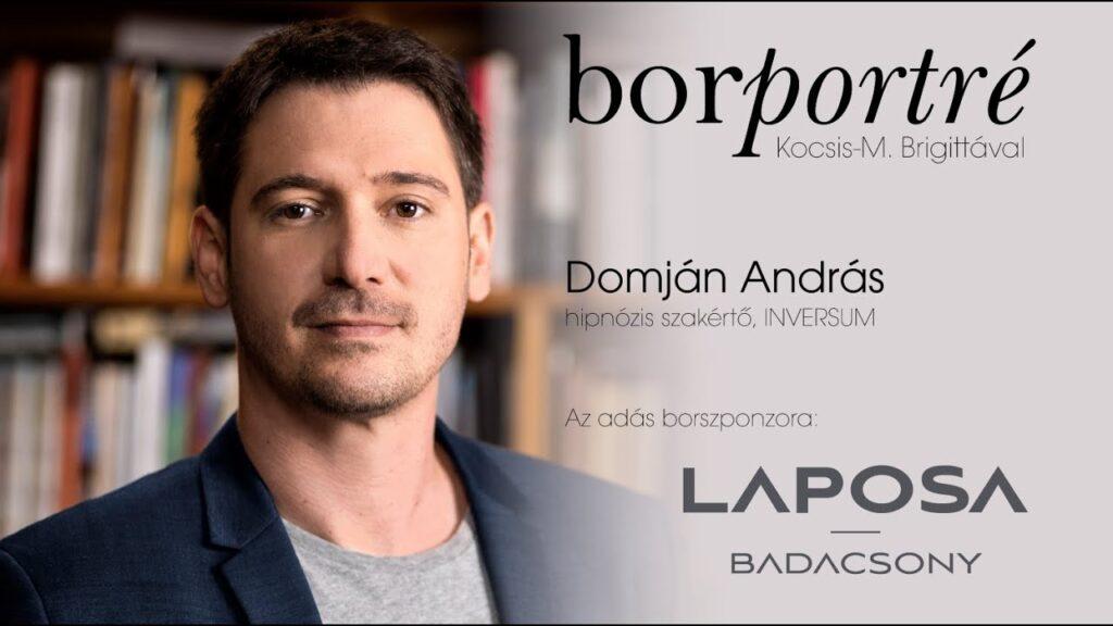 Domján András, hipnózis szakértő, INVERSUM | BorPortré 2020-07-29