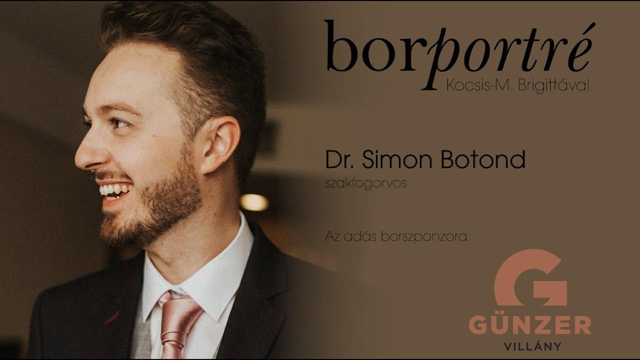 Dr. Simon Botond, szakfogorvos | BorPortré 2020-07-08