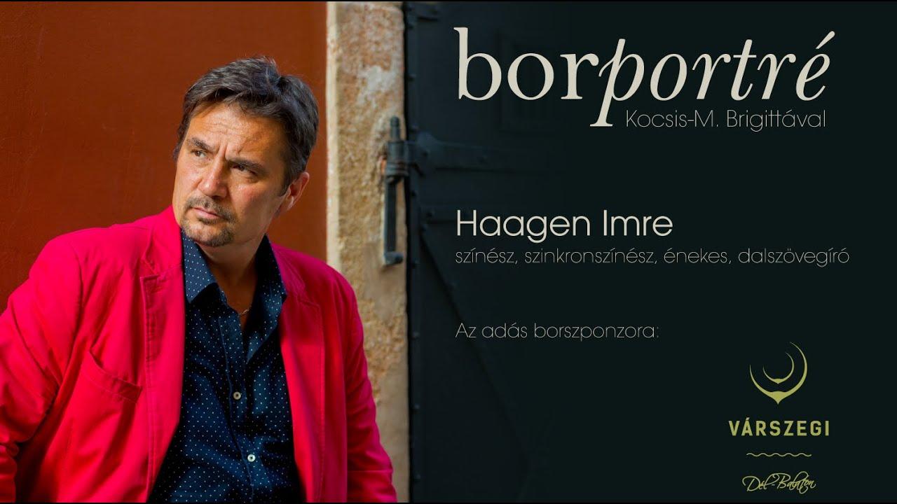 Haagen Imre, színész, szinkronszínész | BorPortré 2020-07-15