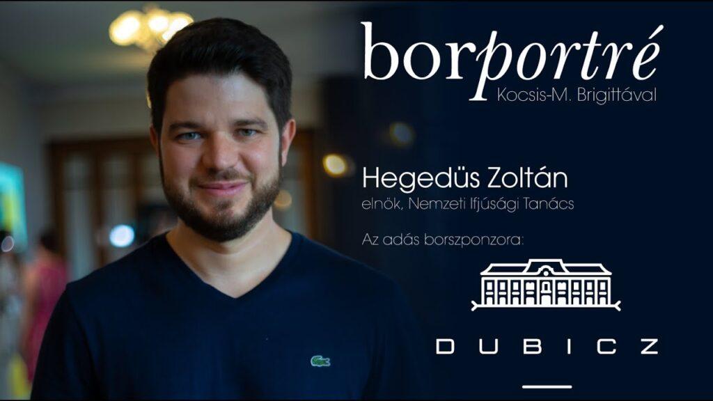 Hegedüs Zoltán, Nemzeti Ifjúsági Tanács   BorPortré 2020-08-12