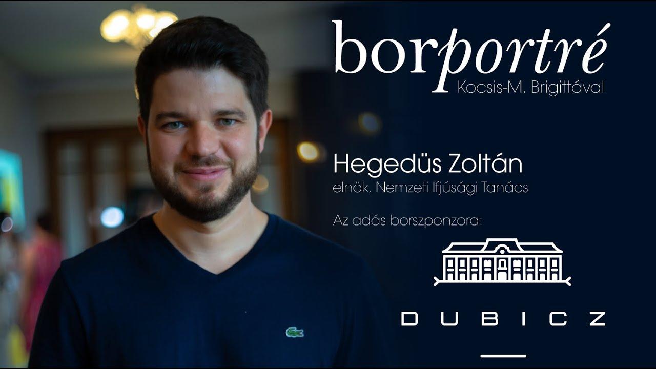 Hegedüs Zoltán, Nemzeti Ifjúsági Tanács | BorPortré 2020-08-12