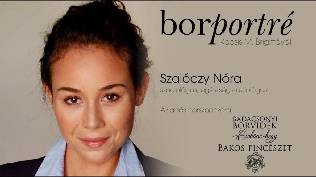 Szalóczy Nóra, szociológus, egészségszociológus | BorPortré 2020-08-05
