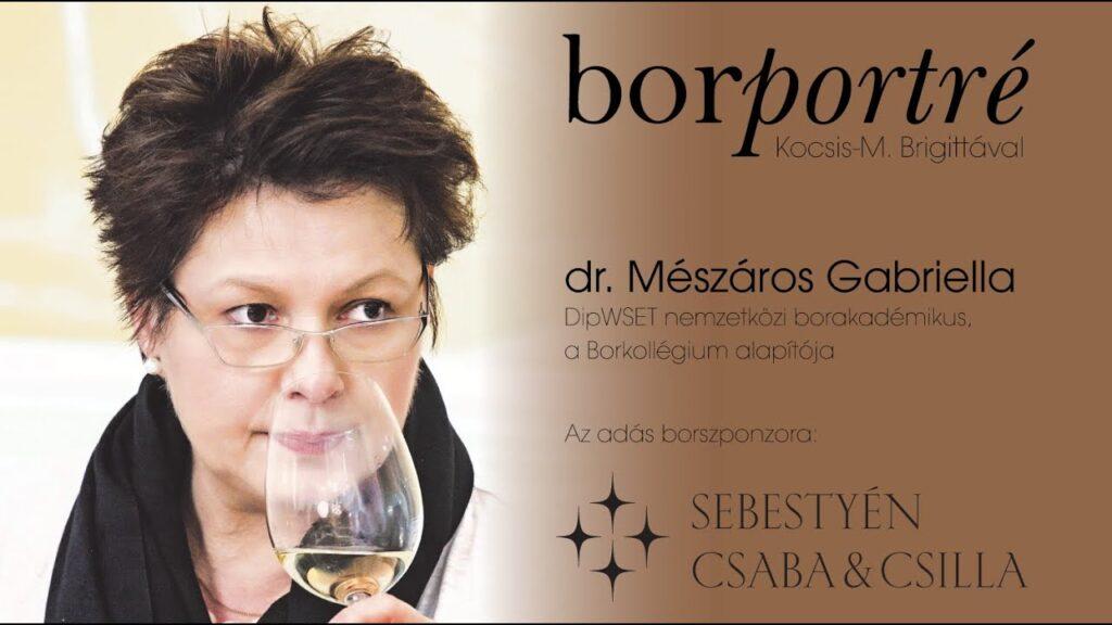dr. Mészáros Gabriella, Borkollégium | BorPortré 2020-09-23