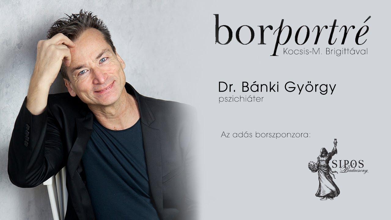Bánki György, pszichiáter   BorPortré 2020-10-28