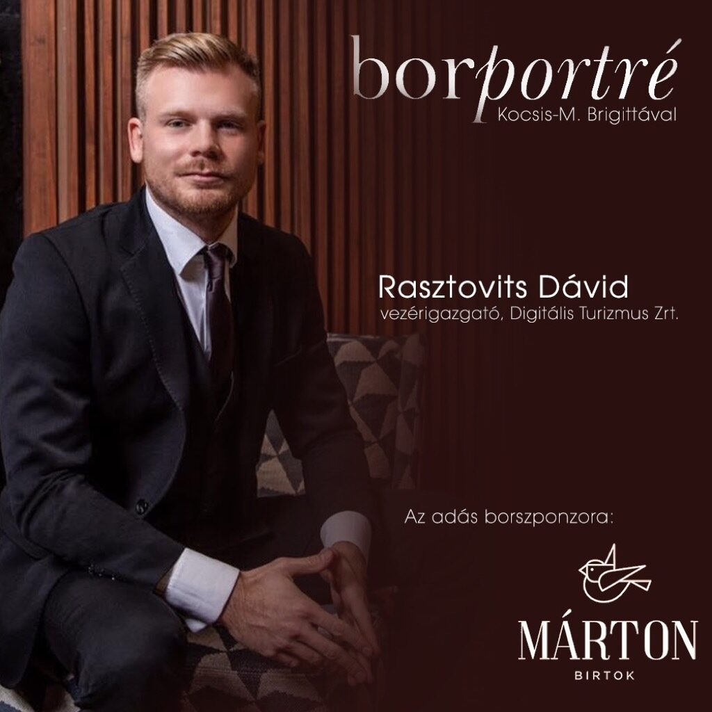 borportre_2020_09_16_rasztovits_david_digitalis_turizmus_marton_birtok_kocka