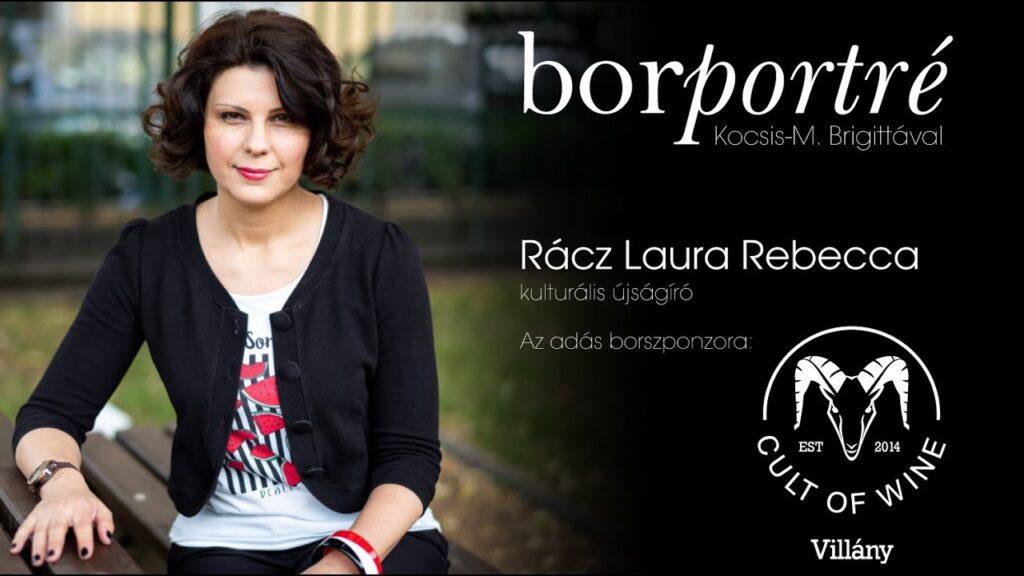 Rácz Laura Rebecca, kulturális újságíró   BorPortré 2020-10-07