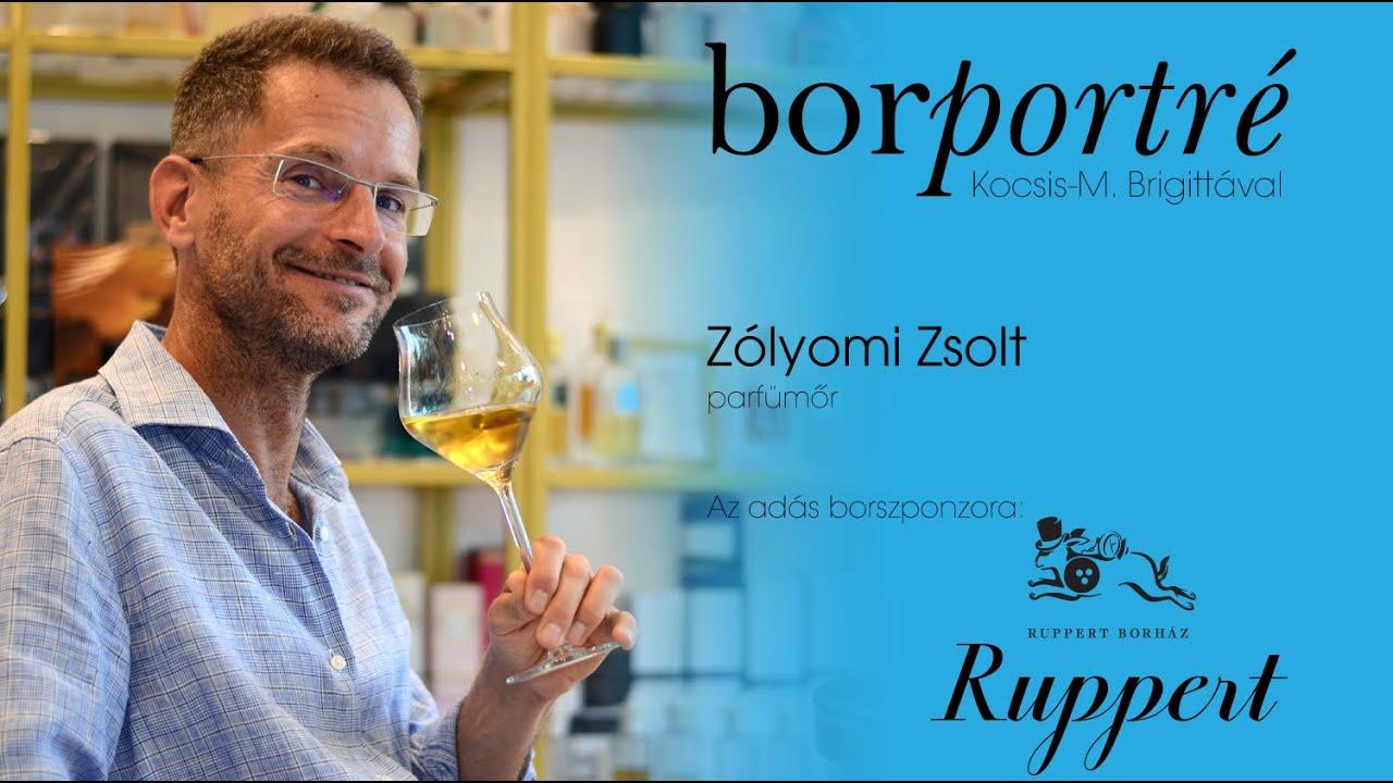 Zólyomi Zsolt, parfümőr | BorPortré 2020-10-21