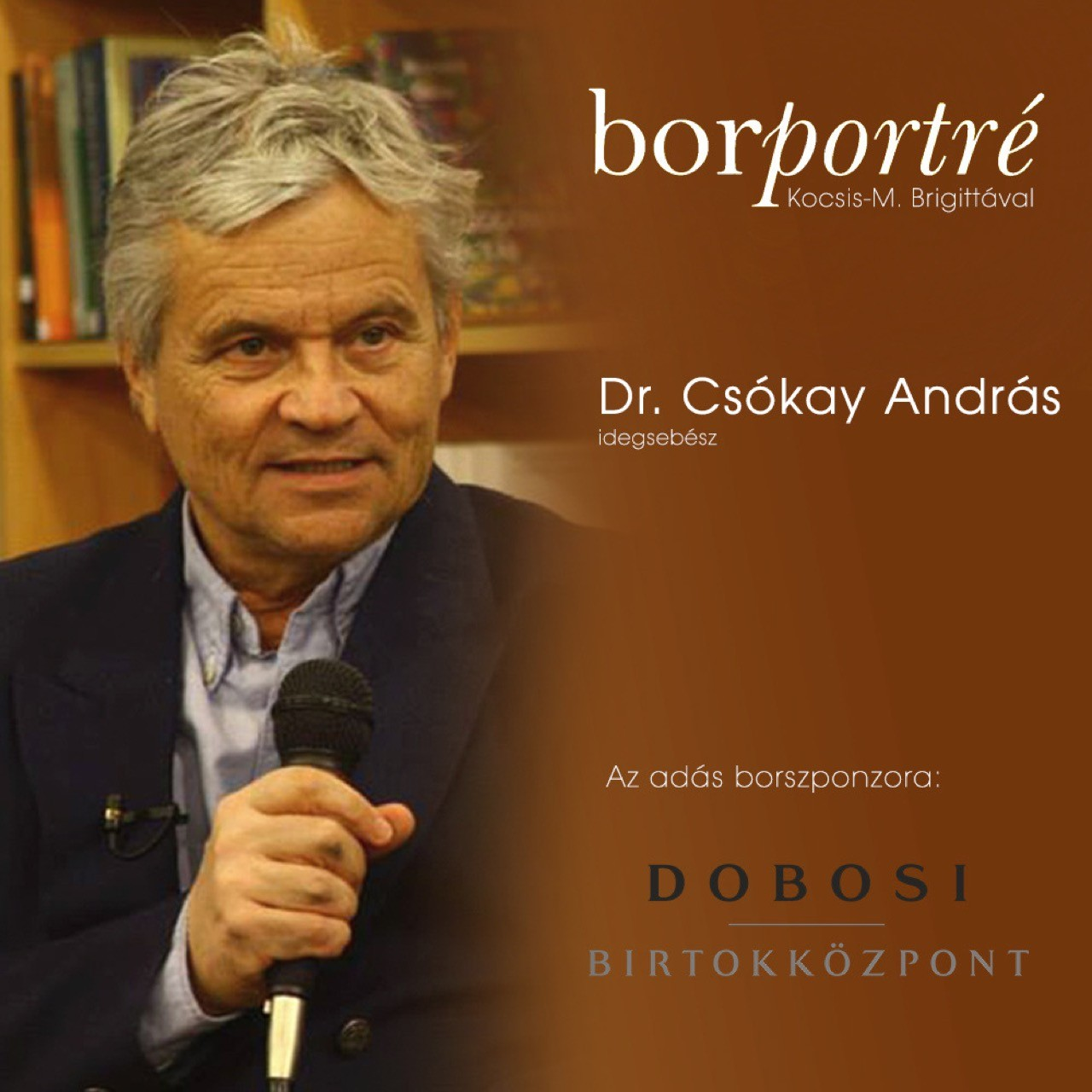borportre_2020_12_16_Dr_Csokay_Andras_idegsebesz_Dobosi_kocka 2