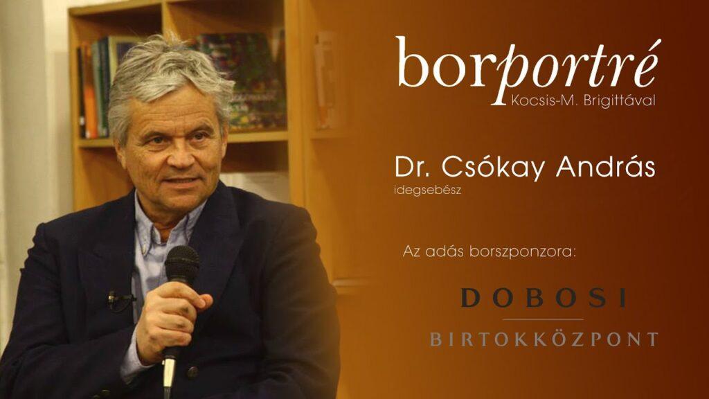 Dr. Csókay András, idegsebész | BorPortré 2020-12-16