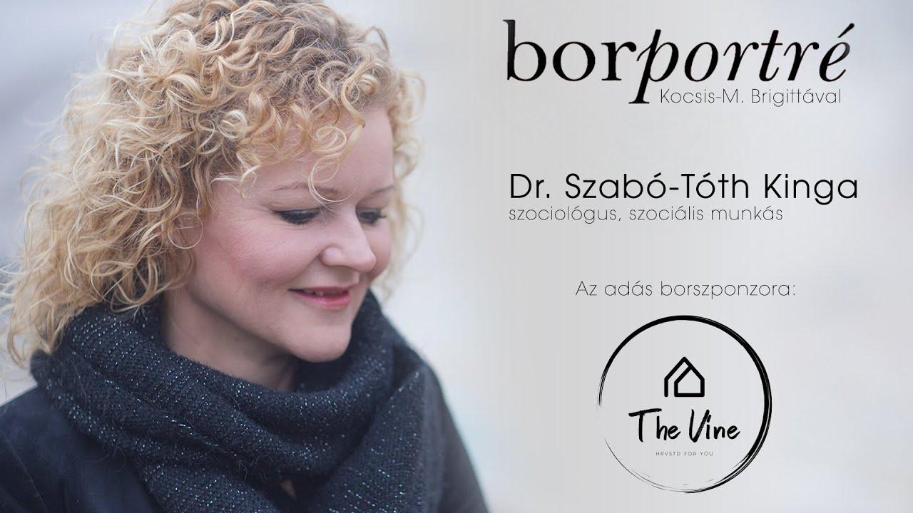 Dr. Szabó-Tóth Kinga, szociológus, szociális munkás | BorPortré 2021-01-06