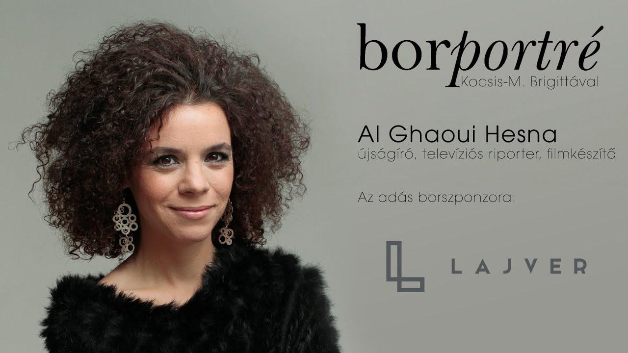 Al Ghaoui Hesna, újságíró | BorPortré 2021-02-24