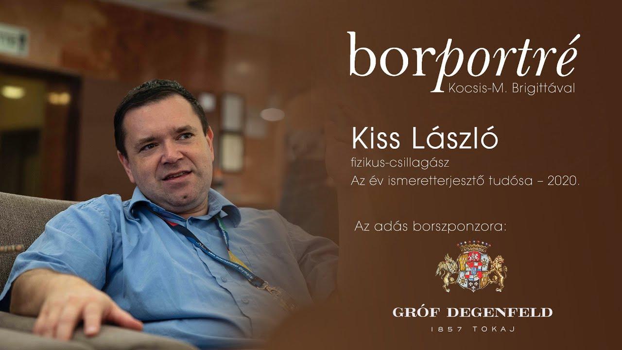 Kiss László, fizikus-csillagász | BorPortré 2021-02-03