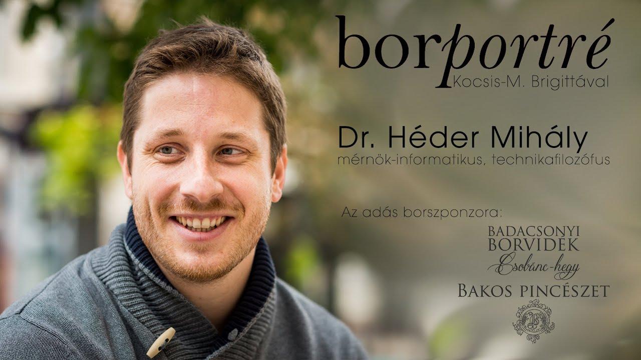 Dr. Héder Mihály, mérnök-informatikus, technikafilozófus   BorPortré 2021-05-19
