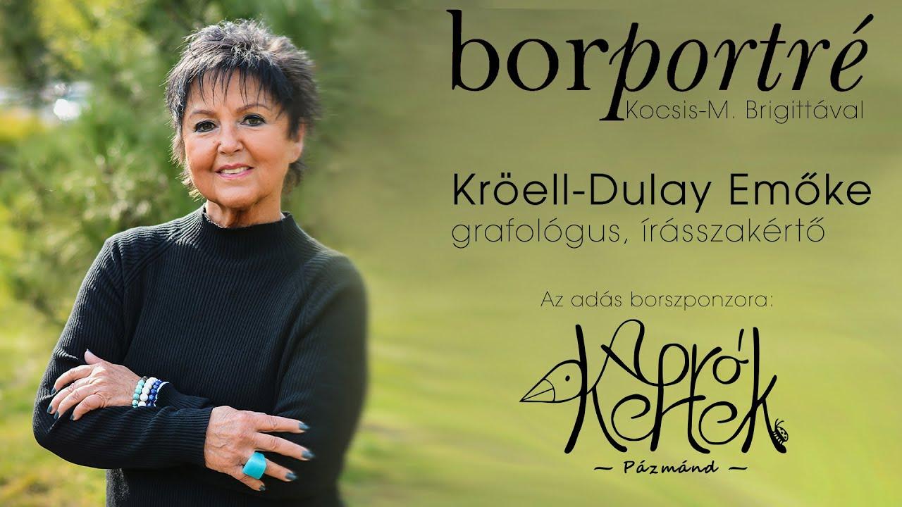Kröell-Dulay Emőke grafológus, írásszakértő   BorPortré 2021-05-26