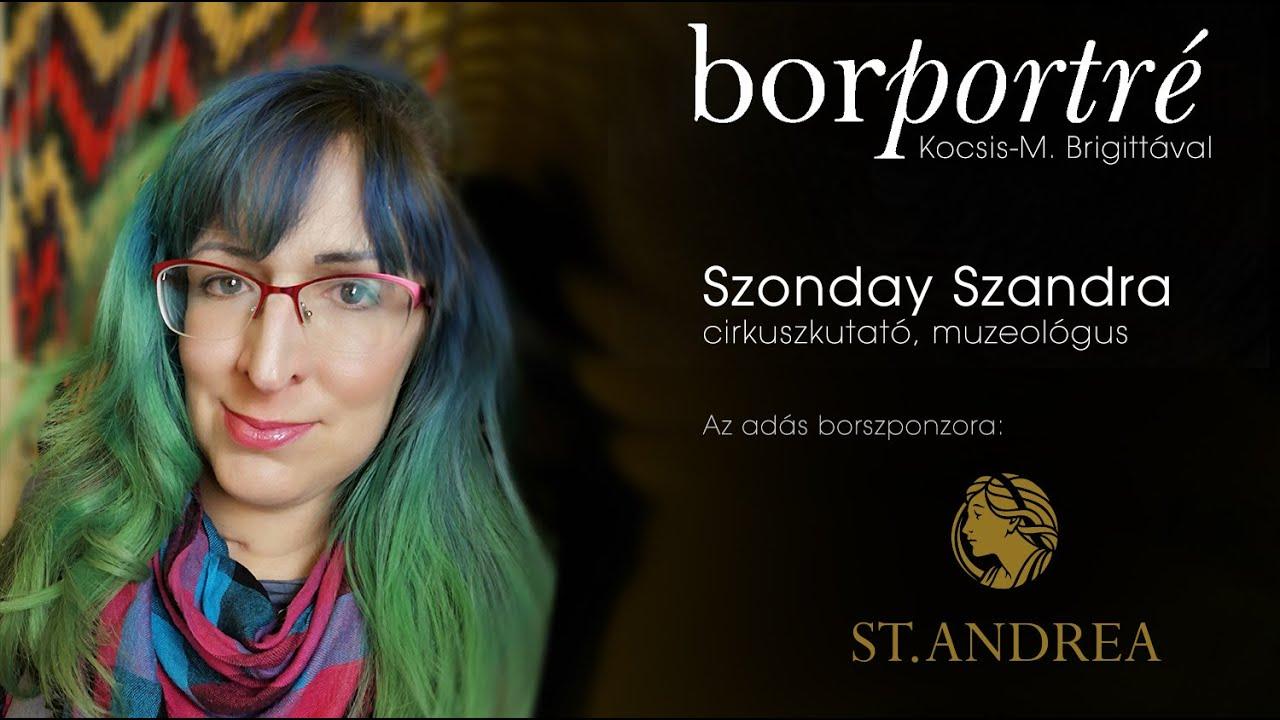 Szonday Szandra, cirkuszkutató, muzeológus   BorPortré 2021-05-12